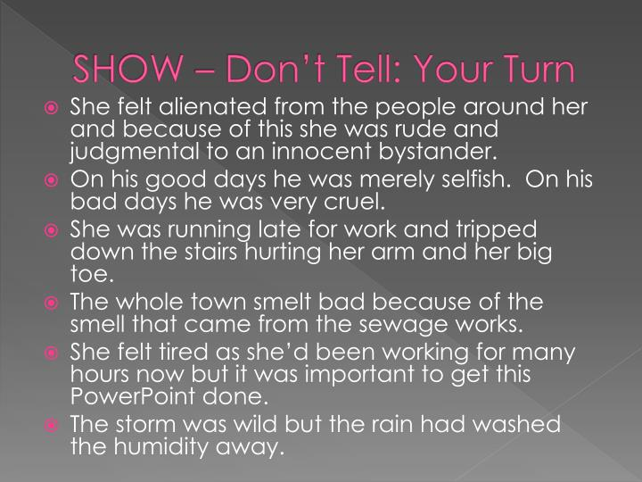 SHOW – Don't Tell: Your Turn