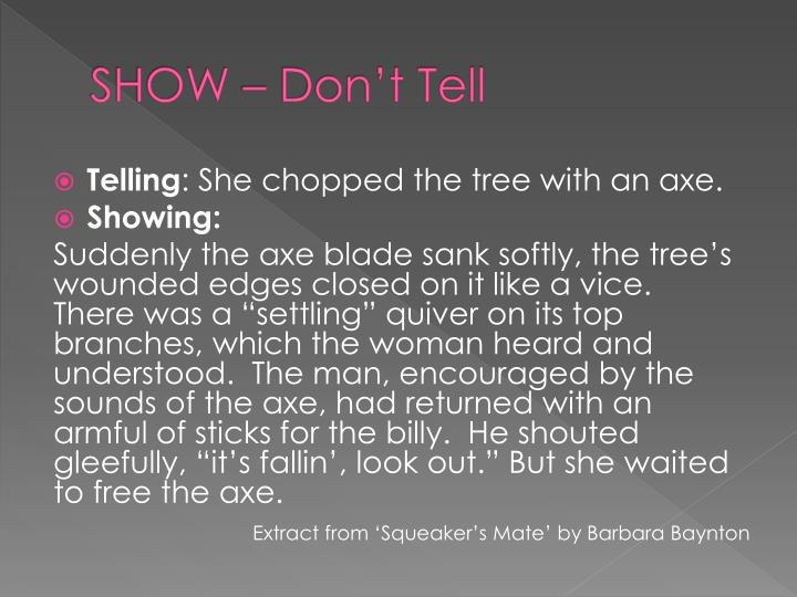 SHOW – Don't Tell