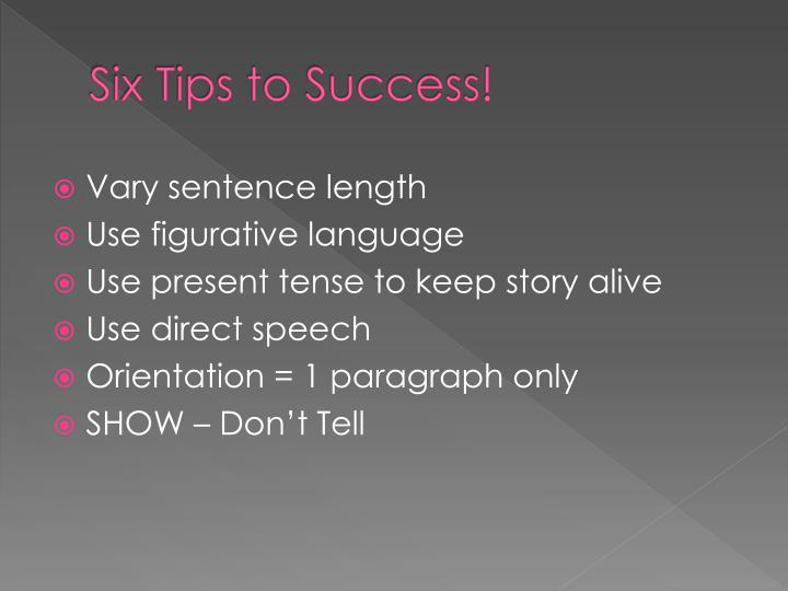 Six tips to success