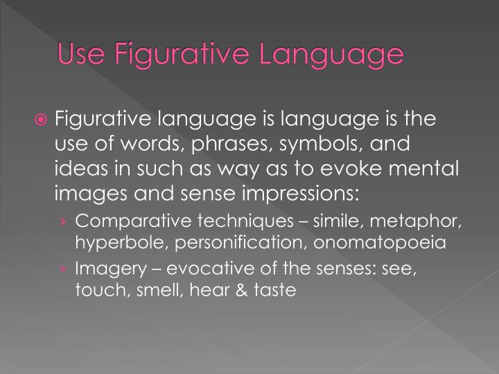 Use Figurative Language