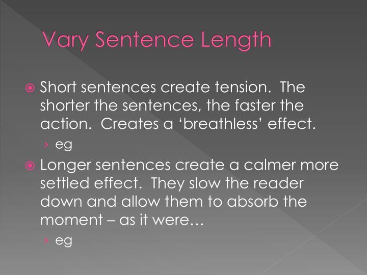 Vary Sentence Length