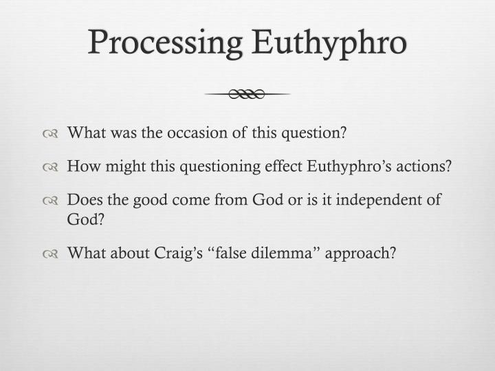the euthyphro dilemma and descartes philosophy essay When euthyphro chooses the first option, the discussion moves on to his next point without further ado, and the implication that this limits the omnipotence of there is no big agreement in the modern monotheist camp as to which half of the dilemma to choose for example, descartes chose the.