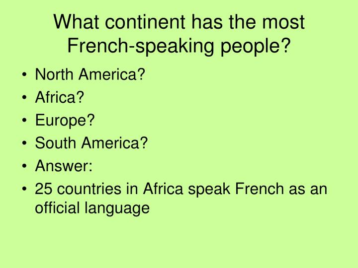 What continent has the most French-speaking people?