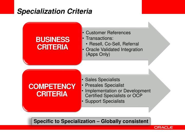 Specialization Criteria