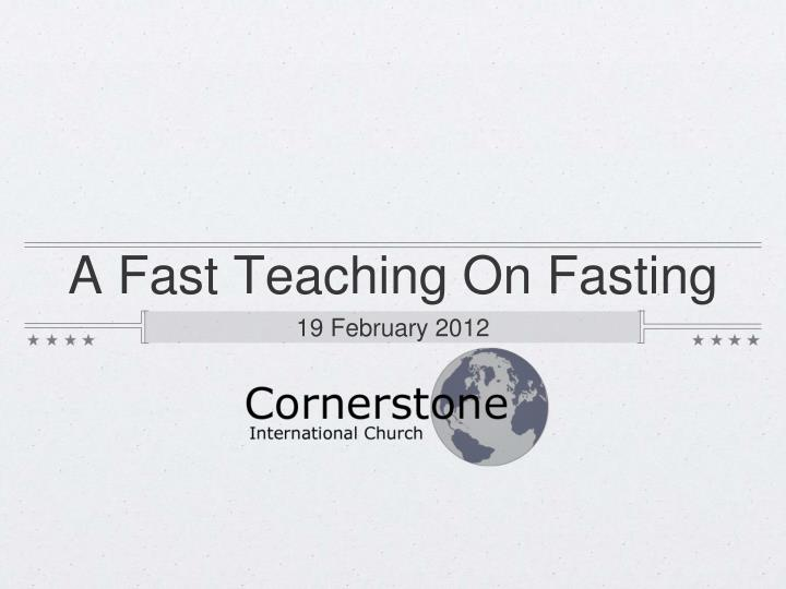 A fast teaching on fasting