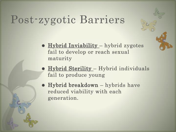 Post-zygotic Barriers