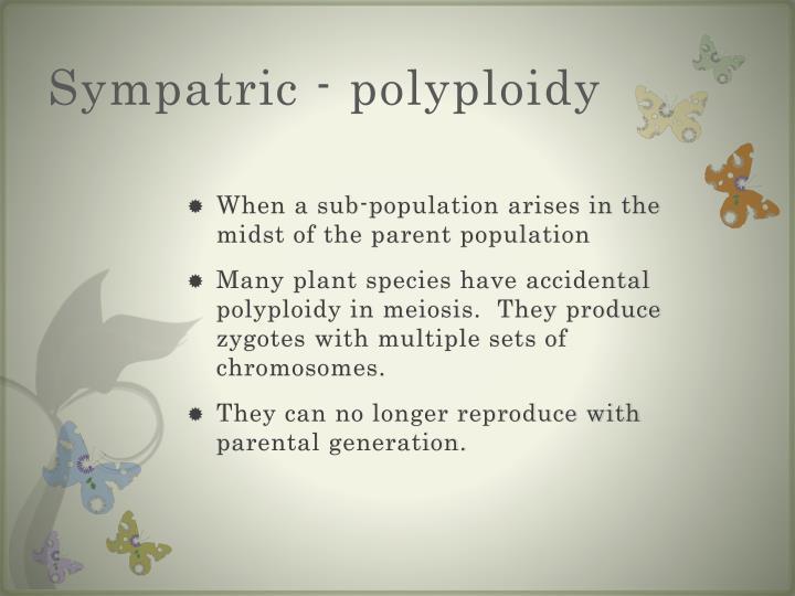 Sympatric - polyploidy