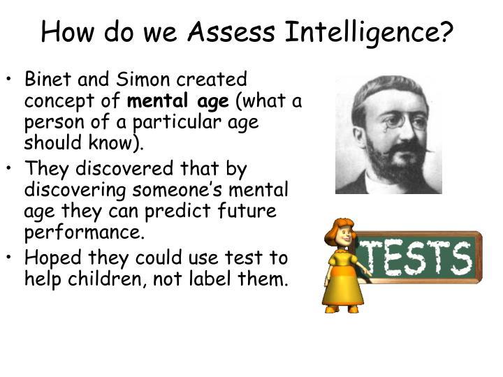 How do we Assess Intelligence?