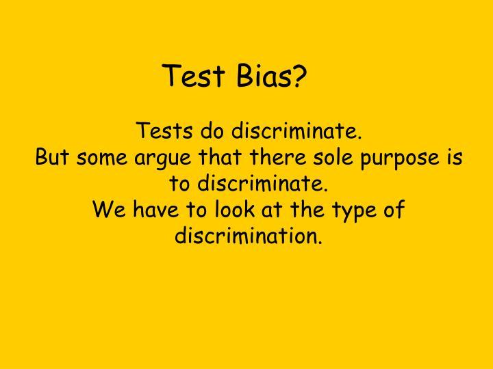 Test Bias?