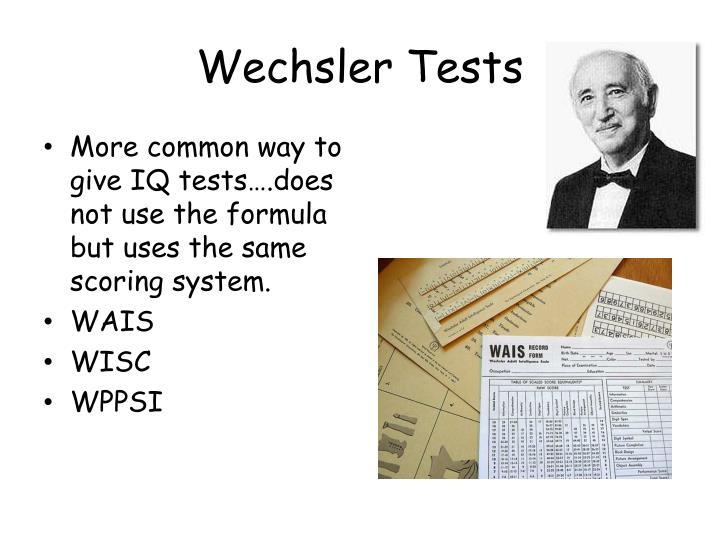 Wechsler Tests