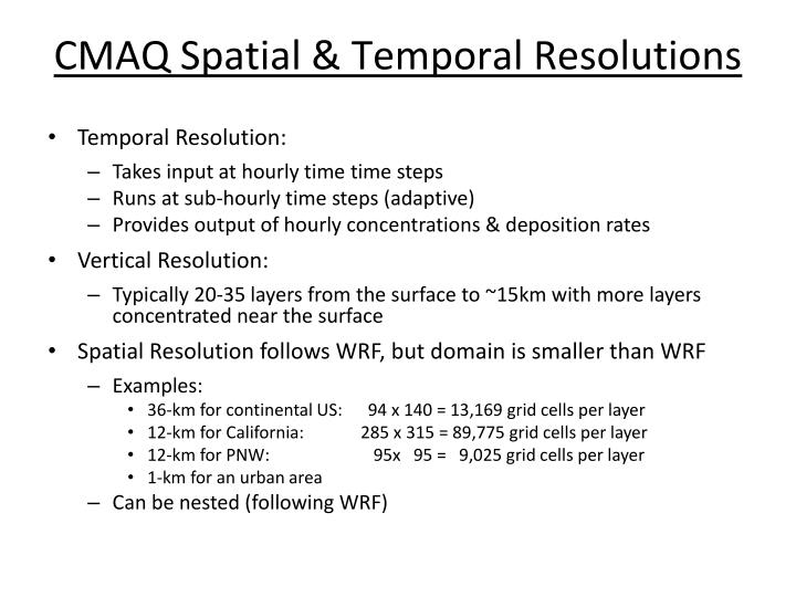 Cmaq spatial temporal resolutions