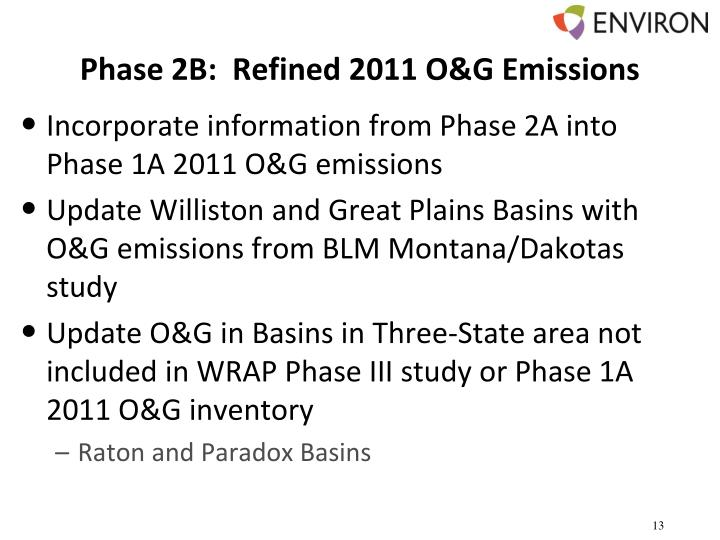 Phase 2B:  Refined 2011 O&G Emissions