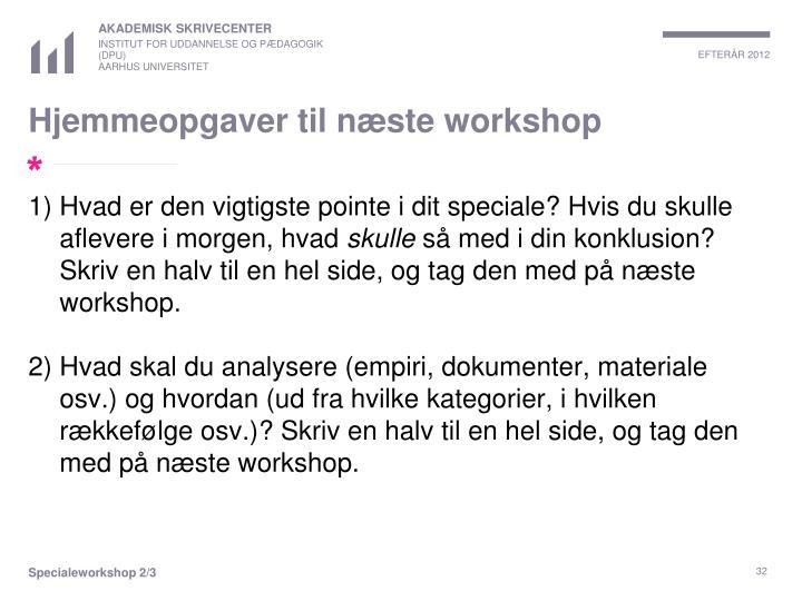 Hjemmeopgaver til næste workshop