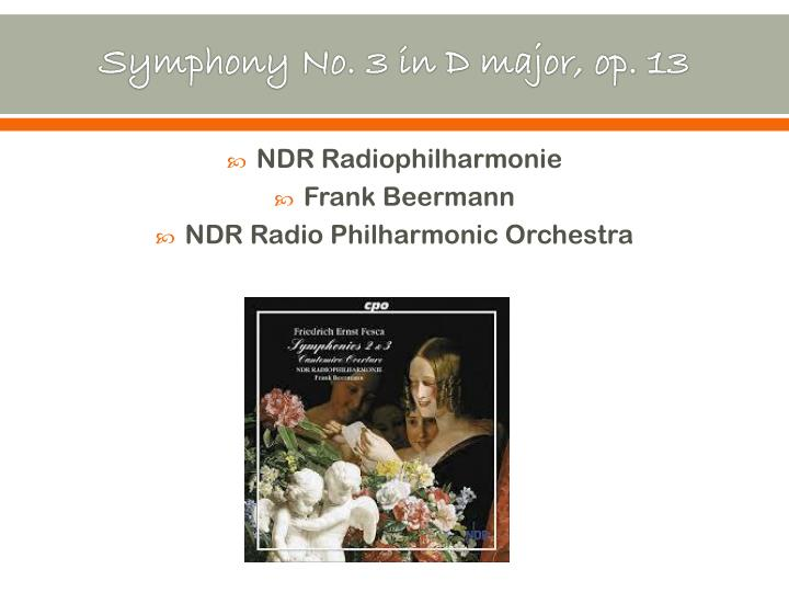 Symphony No. 3 in D major, op. 13