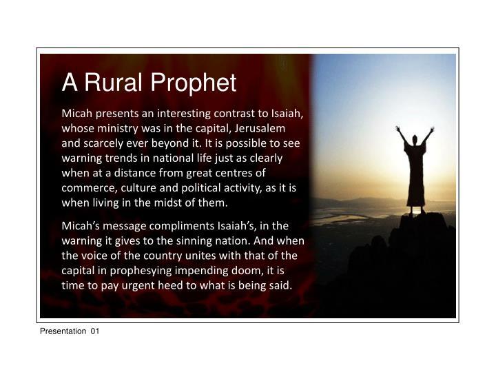 A Rural Prophet