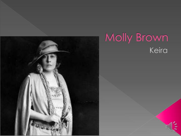 Molly brown