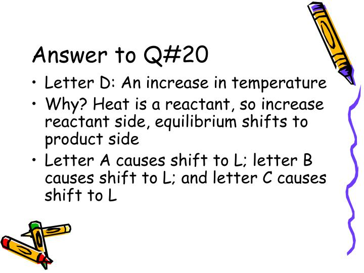 Answer to Q#20