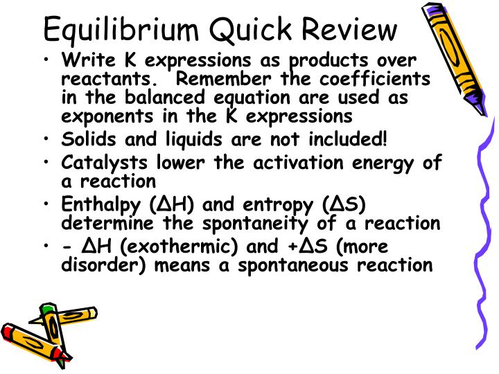 Equilibrium Quick Review