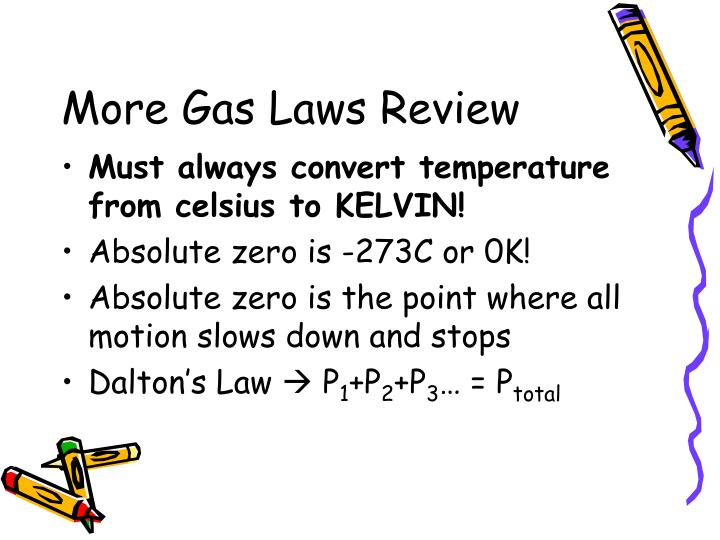 More Gas Laws Review