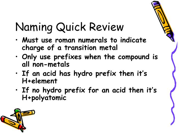 Naming Quick Review