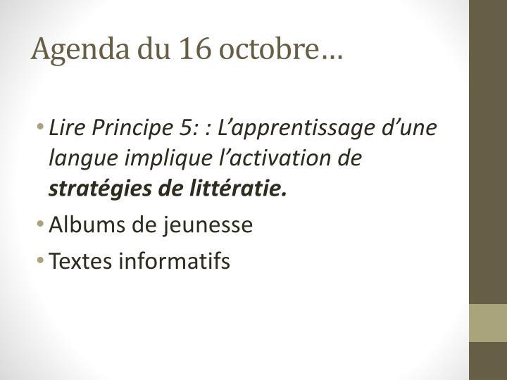 Agenda du 16 octobre…