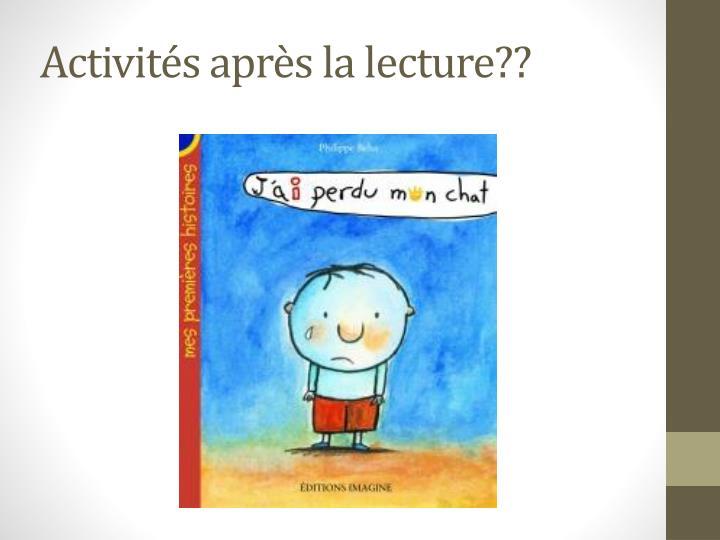 Activités après la lecture??