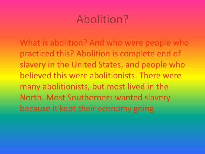 Abolition?