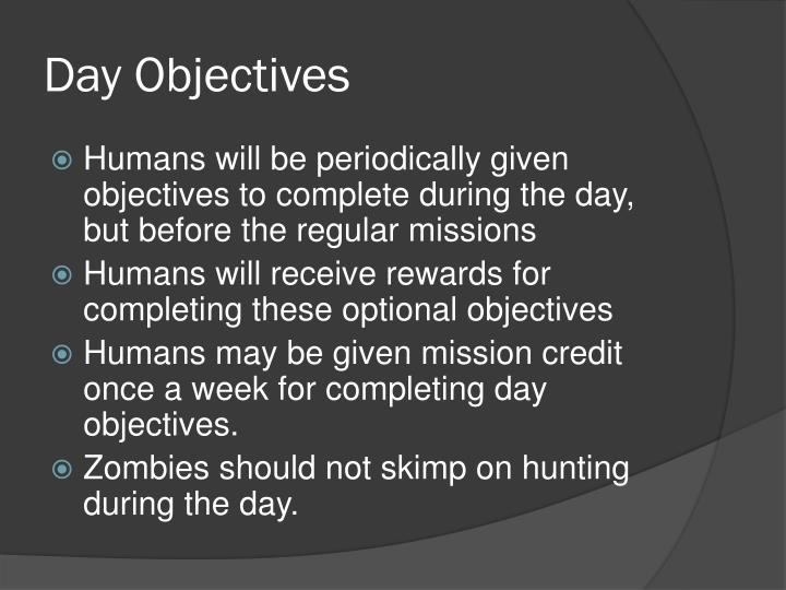 Day Objectives