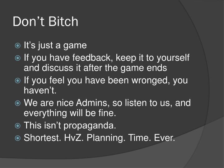 Don't Bitch