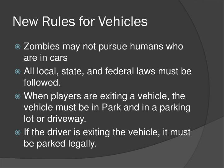 New Rules for Vehicles