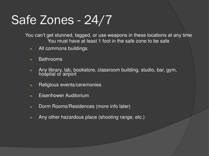 Safe Zones - 24/7