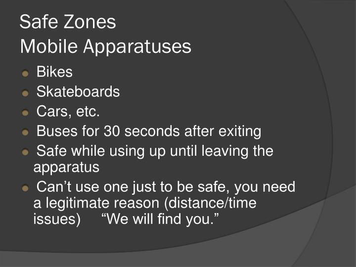 Safe Zones