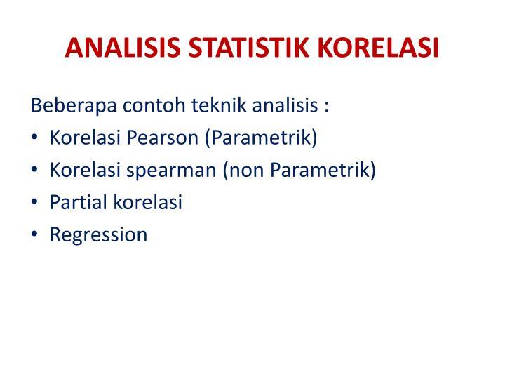 ANALISIS STATISTIK KORELASI