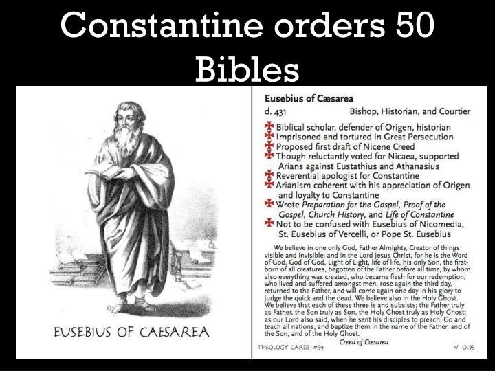 Constantine orders 50 Bibles