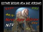 history behind new age versions