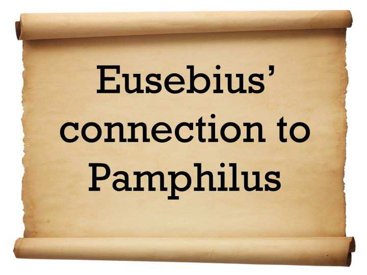 Eusebius' connection to