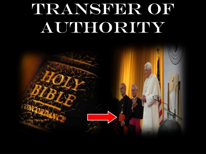 Transfer of Authority