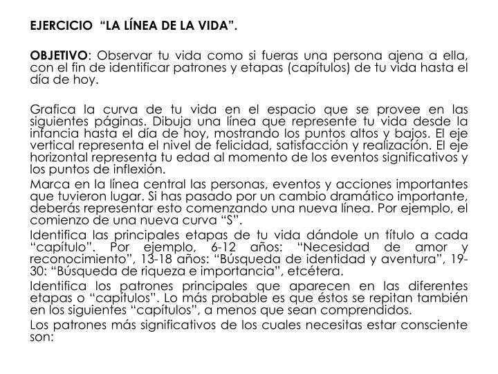 """EJERCICIO  """"LA LÍNEA DE LA VIDA""""."""