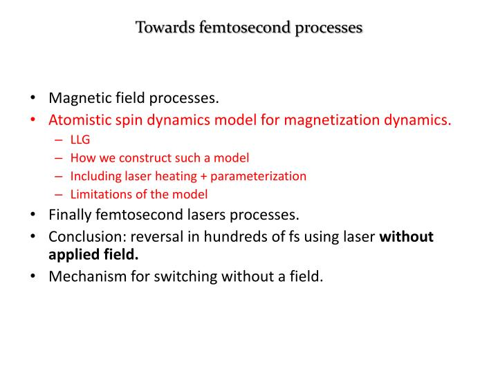 Towards femtosecond