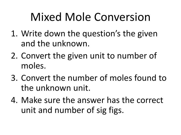 Mixed Mole Conversion
