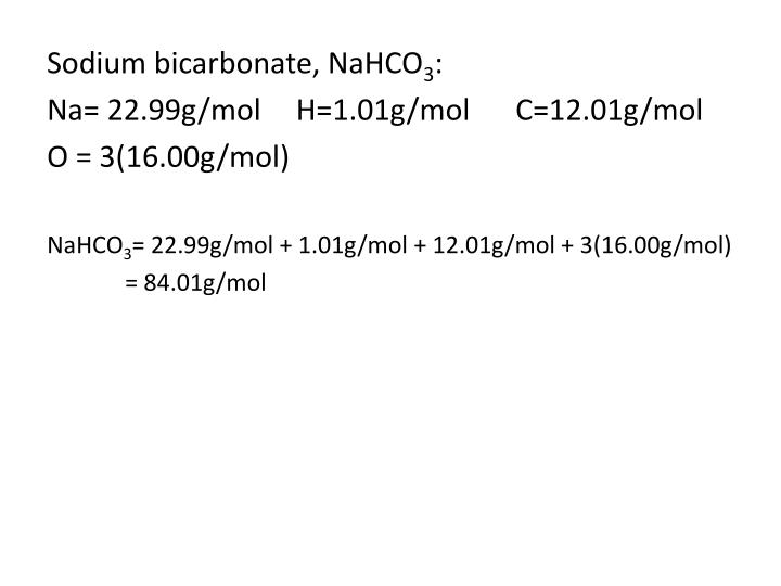 Sodium bicarbonate, NaHCO