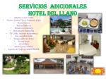 servicios adicionales hotel del llano