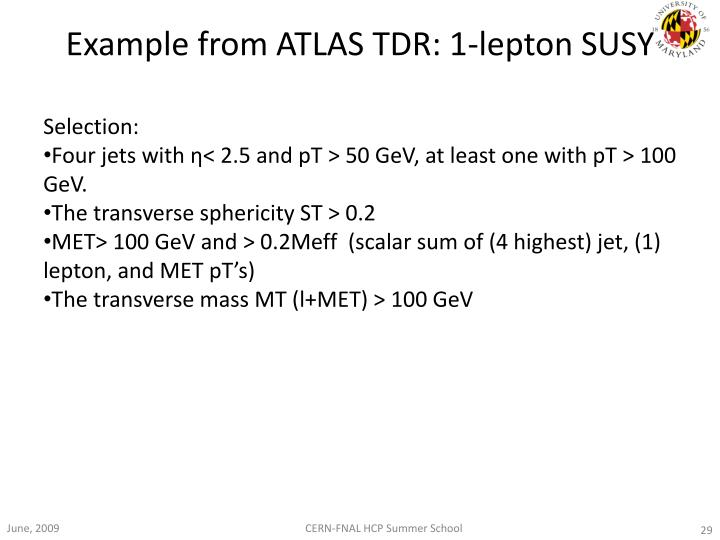 Example from ATLAS TDR: 1-lepton SUSY