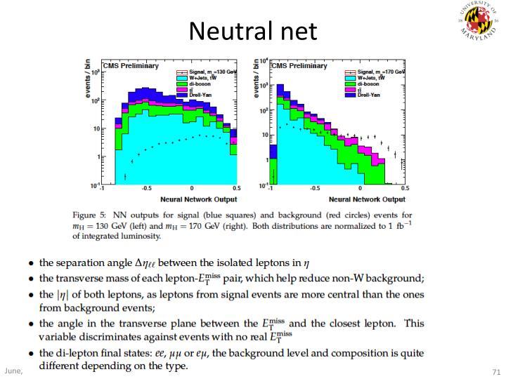 Neutral net