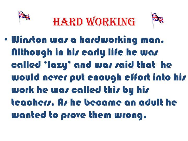 Hard working