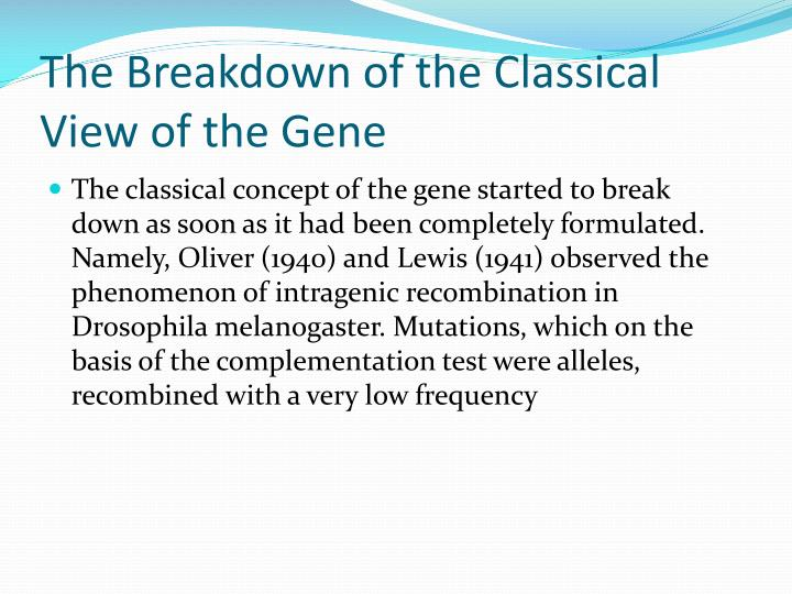 The Breakdown of the Classical View of the Gene