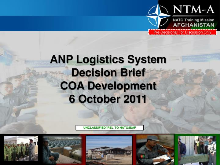 Anp logistics system decision brief coa development 6 october 2011