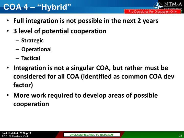 """COA 4 – """"Hybrid"""""""