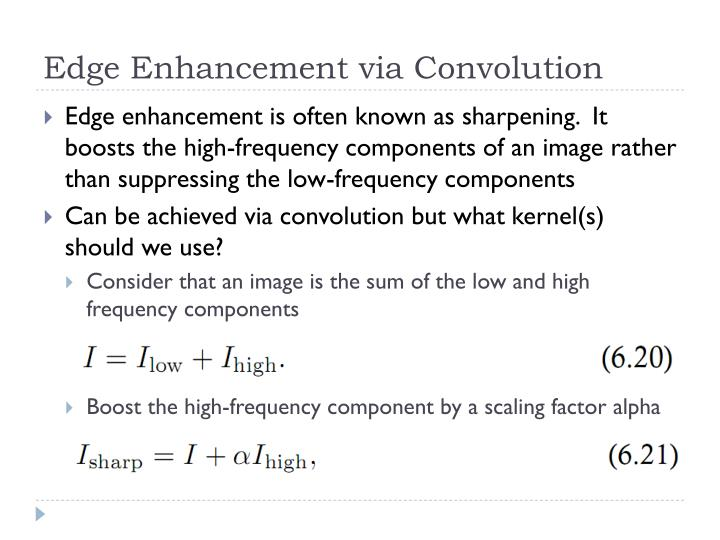 Edge Enhancement via Convolution