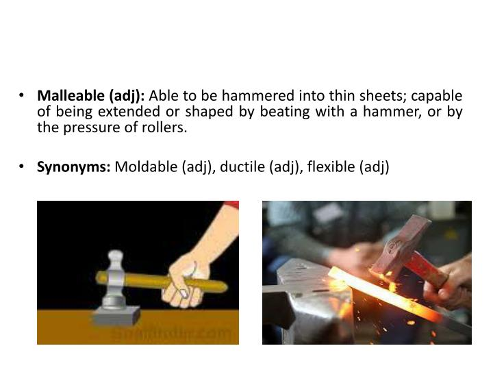 Malleable